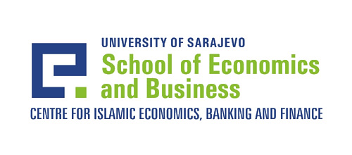 University of Sarajevo - School of Economics and Business Sarajevo - Centre for Islamic Economics, Banking and Finance